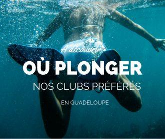 Où plonger en Guadeloupe