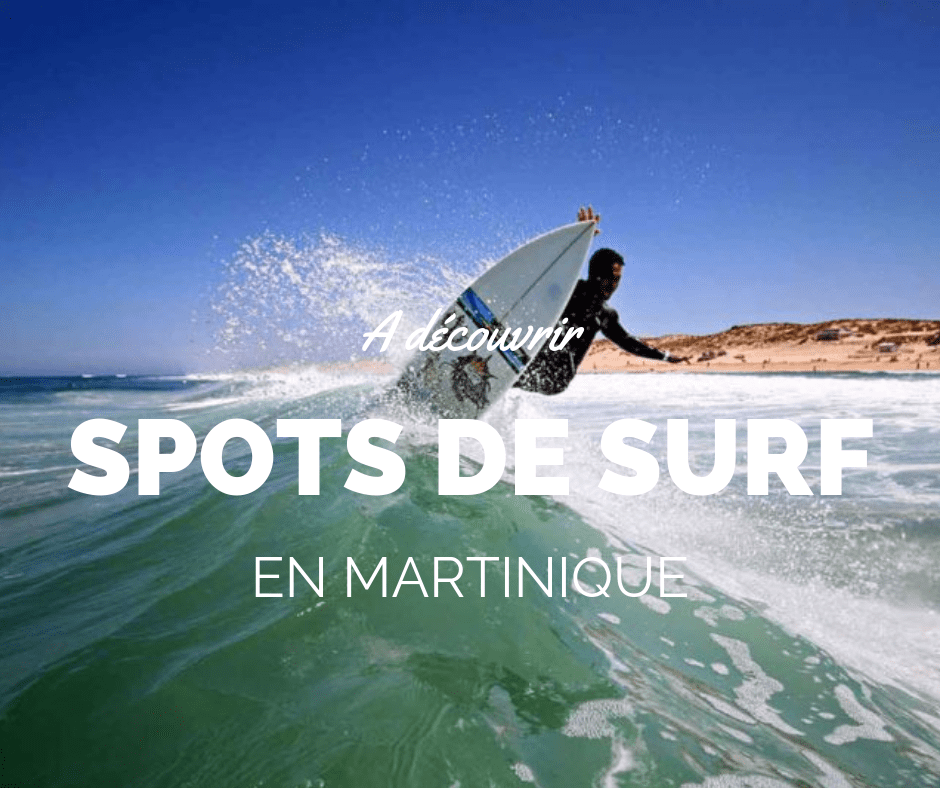 Les meilleurs spots de surf de Martinique.