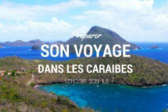 Voyage Caraibes, quelle île choisir