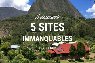 5 sites à découvrir absolument à la Réunion