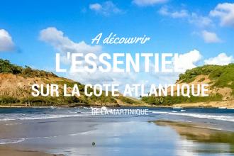 Quoi faire sur la côte atlantique de Martinique