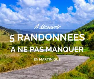 Les randonnées en Martinique