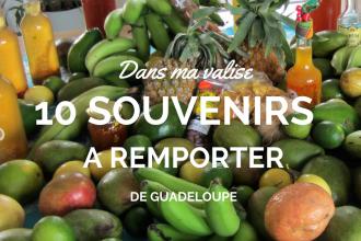10 choses à remporter d'un séjour en Guadeloupe