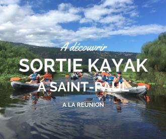 Sortie kayak sur l'île de la Réunion