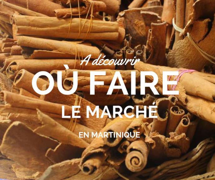 Où faire le marché en Martinique ?
