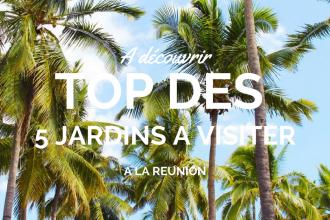 Découvrir les jardins de l'île de la Réunion