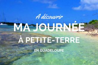 Découvrir l'île de Petite Terre Guadeloupe