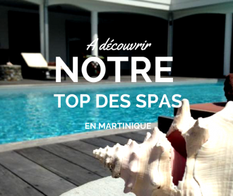 Top des spas en Martinique