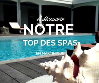 Top des spas en Martinique