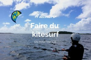 Faire du kitesurf en Martinique
