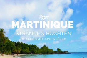 Martinique Strände: Die schönsten Strände der Blumeninsel