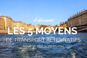 Se déplacer à Lyon : 5 moyens de transport alternatifs