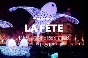 5 bons conseils pour la fête des lumières 2018 à Lyon