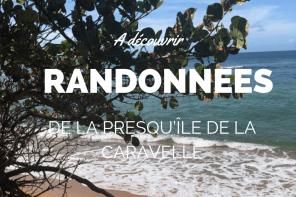 Randonnées Caravelle Martinique