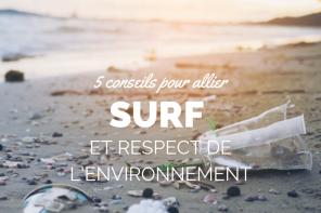5 réflexes pour allier surf et respect de l'environnement