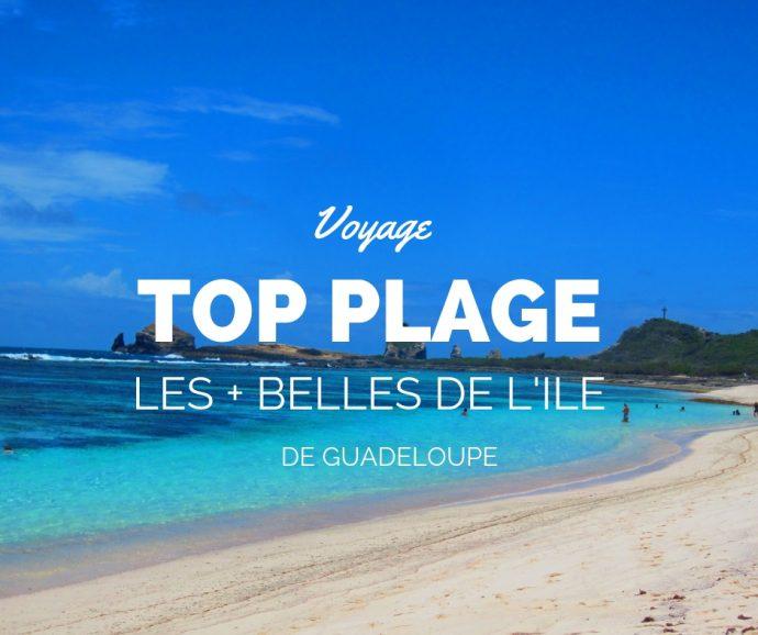 Sélection des plus belles plages de Guadeloupe