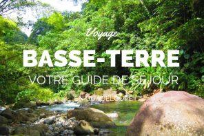 Pourquoi séjourner en basse terre lors de votre séjour en Guadeloupe ?