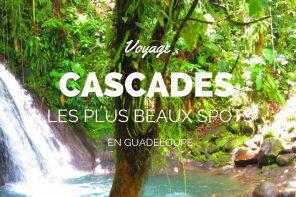 Cascade Guadeloupe : top 10 des cascades à ne pas manquer