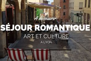 Week-end romantique Lyon : le package art et culture