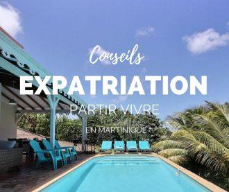 aller vivre en Martinique : nos conseils